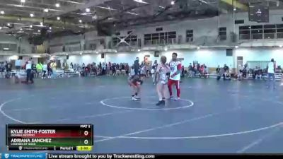 100 lbs Round 5 - Adriana Sanchez, Legends Of Gold vs Kylie Smith-Foster, Indiana Inferno