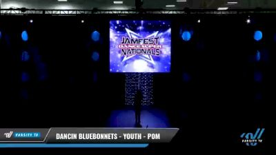 Dancin Bluebonnets - Youth - Pom [2021 Youth - Pom - Large Day 2] 2021 JAMfest: Dance Super Nationals