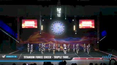 Titanium Force Cheer - Triple Threat [2021 L3 Senior - Medium Day 2] 2021 GLCC: The Showdown Grand Nationals