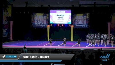 World Cup - Aurora [2021 L5 Senior Open Day 2] 2021 ACDA: Reach The Beach Nationals
