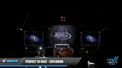 Perfect 10 Heat - Explosion [2021 L2 Junior - D2 - Medium Day 2] 2021 The U.S. Finals: Louisville