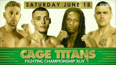 Full Replay - Cage Titans FC 44 - Jun 15, 2019 at 6:40 PM EDT