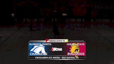 Full Replay - Alabama Huntsville vs Ferris State | WCHA (M)