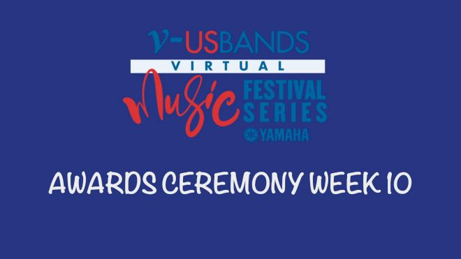 RESULTS: 2021 USBands Virtual Music Festival Series 10 Awards Ceremony