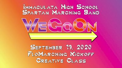 We Go On - Immaculata High School Marching Band - Creative Class