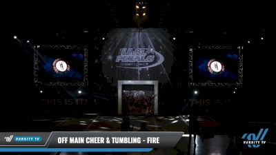 Off Main Cheer & Tumbling - Fire [2021 L3 Youth - D2 Day 2] 2021 The U.S. Finals: Louisville