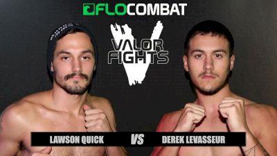 Derek Levasseur vs. Lawson Quick - Valor Fights 46