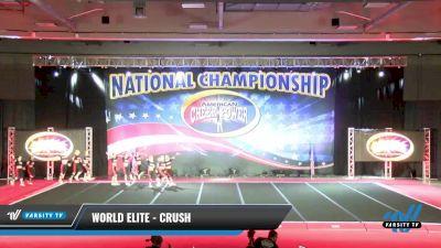 World Elite - Crush [2021 L6 International Open - NT Day 2] 2021 ACP: Midwest World Bid National Championship