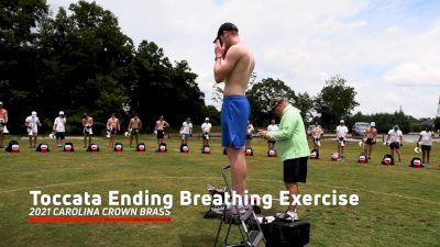 2021 Carolina Crown Brass: Toccata Ending Breathing Exercise