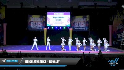 Reign Athletics - Royalty [2021 L6 Senior Coed Open Day 1] 2021 ACDA: Reach The Beach Nationals