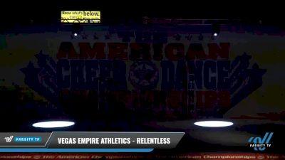Vegas Empire Athletics - Relentless [2021 L4 Junior - D2 - Medium Day 2] 2021 The American Celebration DI & DII