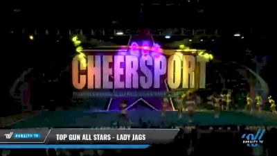 Top Gun All Stars - Miami - Lady Jags [2021 L6 Senior - Medium Day 2] 2021 CHEERSPORT National Cheerleading Championship