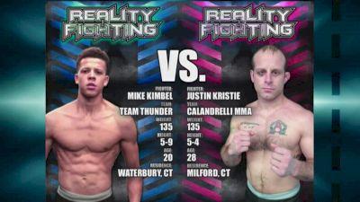 Reality Fighting: Mike Kimbel vs. Justin Kristie
