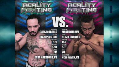 Reality Fighting: Elias Morales vs. Manu Delerme