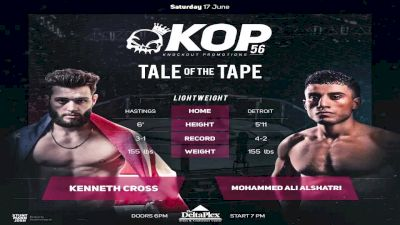 Mohammed Ali Alshatri vs. Kenneth Cross - KOP 56 Replay