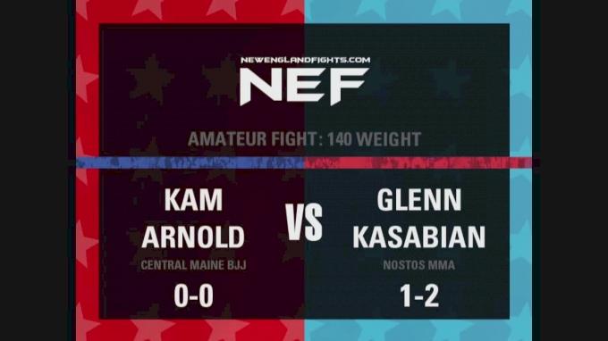 Kam Arnold vs  Glenn Kasabian- NEF 29 Replay