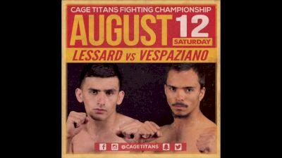 John Lessard vs. Carlos Vespaziano Cage Titans 35