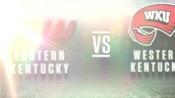 Western Kentucky vs Eastern Kentucky