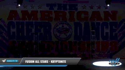 Fusion All Stars - KRYPTONITE [2021 L3 Senior - Small Day 1] 2021 The American Celebration DI & DII