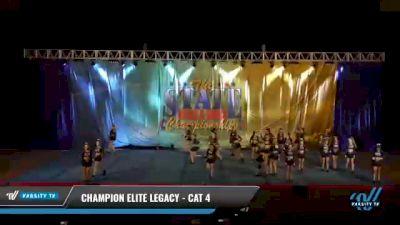 Champion Elite Legacy - Cat 4 [2021 L4 Senior - D2 - Medium Day 2] 2021 The STATE DI & DII Championships