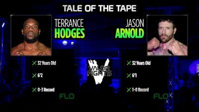 Jason Arnold vs Terrance Hodges - Valor Fights 46 Replay