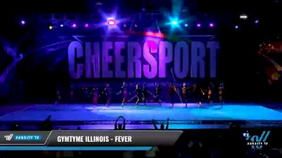 GymTyme Illinois - Fever [2021 L6 Senior Coed - XSmall Day 2] 2021 CHEERSPORT National Cheerleading Championship