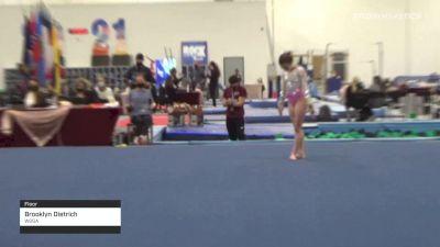 Brooklyn Dietrich - Floor, WOGA - 2021 Region 3 Women's Championships