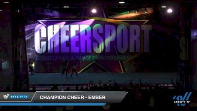 Champion Cheer - Ember [2020 Senior 1 Day 2] 2020 CHEERSPORT National Cheerleading Championship