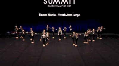 Dance Mania - Youth Jazz Large [2021 Youth Jazz - Large Finals] 2021 The Dance Summit