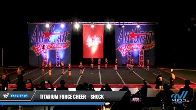 Titanium Force Cheer - Shock [2021 L1 Mini - D2 Day 3] 2021 ASCS: Tournament of Champions & All Star Prep Nationals