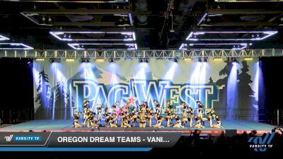 Oregon Dream Teams - Vanity [2020 L4 Senior - D2 - Medium Day 1] 2020 PacWest