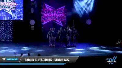 Dancin Bluebonnets - Senior Jazz [2021 Senior - Jazz - Small Day 2] 2021 JAMfest: Dance Super Nationals