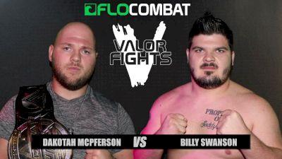 Billy Swanson vs. Dakotah McPferson  - Valor Fights 46