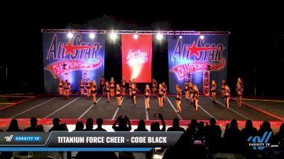 Titanium Force Cheer - Code Black [2021 L4 Senior - Medium Day 3] 2021 ASCS: Tournament of Champions & All Star Prep Nationals