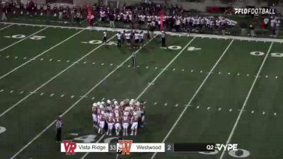 Replay: Vista Ridge vs Westwood | Oct 15 @ 8 PM