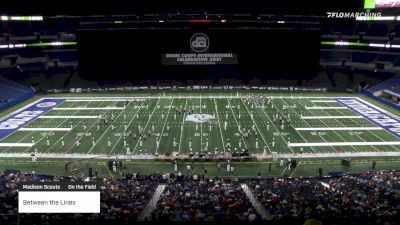 """Between the Lines """"Madison Scouts"""" at 2021 DCI Celebration (High) Day 3"""