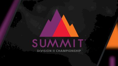Full Replay: Visa Athletic Center - The D2 Summit - May 14