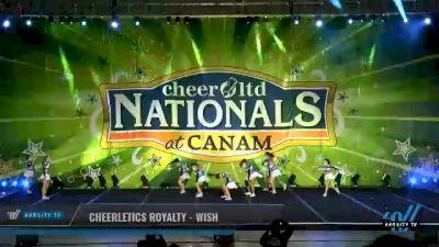 Cheerletics Royalty - WISH [2021 L6 Senior Open Day 2] 2021 Cheer Ltd Nationals at CANAM