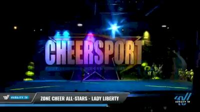 Zone Cheer All-Stars - Lady Liberty [2021 L6 Senior - XSmall Day 2] 2021 CHEERSPORT National Cheerleading Championship