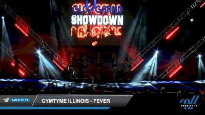 GymTyme Illinois - Fever [2020 L6 Senior Coed - XSmall Day 2] 2020 GLCC: The Showdown Grand Nationals