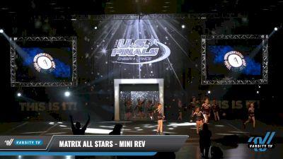 Matrix All Stars - Mini Rev [2021 L2.2 Mini - PREP Day 1] 2021 The U.S. Finals: Louisville