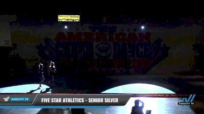 Five Star Athletics - Senior Silver [2021 L2 - U19 Day 1] 2021 The American Celebration DI & DII
