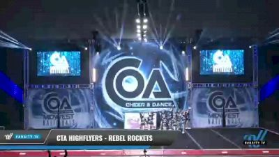 CTA Highflyers - Rebel Rockets [2021 L1 Mini - D2 Day 2] 2021 COA: Midwest National Championship