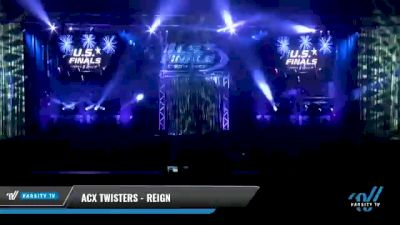 ACX Twisters - Reign [2021 L2 Senior Day 1] 2021 The U.S. Finals: Myrtle Beach