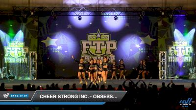 Cheer Strong Inc. - Obsession [2019 International Open 5 Day 2] 2019 Feel The Power East