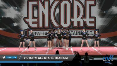 Victory! All Stars Titanium [2021 L5 Junior - D2 Day 2] 2021 Encore Championships: Charlotte Area DI & DII