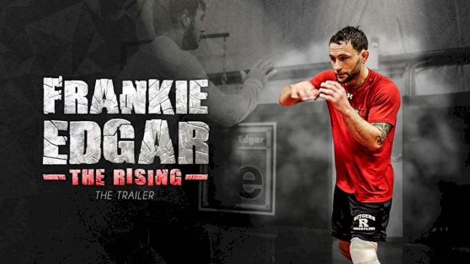 Frankie Edgar: The Rising (Trailer)
