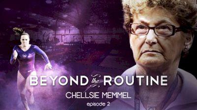 Beyond The Routine: Chellsie Memmel (Episode 2)