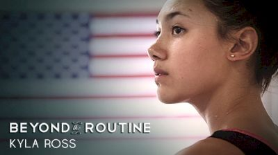 Beyond The Routine: Kyla Ross (Trailer)