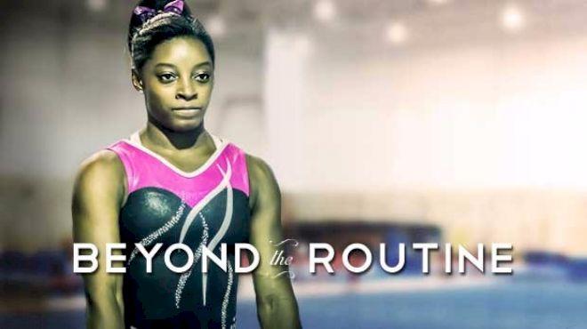 Beyond The Routine: Simone Biles
